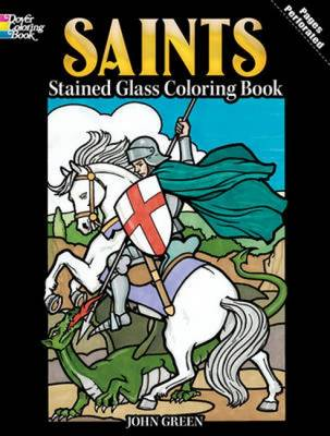 Saints Stained Glass Coloring Book by John Green