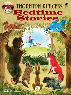 Thornton Burgess Bedtime Stories by Thornton Waldo Burgess