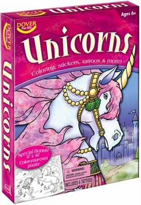 Unicorns Coloring, Stickers, Tattoos & More! by Dover Publications Inc
