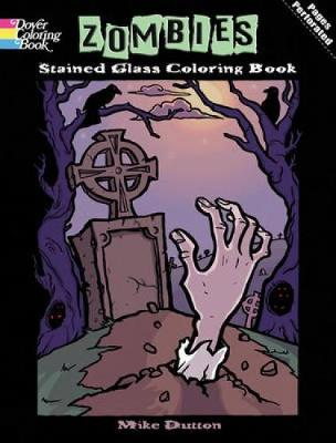 Zombies Stained Glass Coloring Book by Michael Dutton
