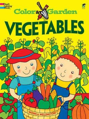 Vegetables by Monica Wellington