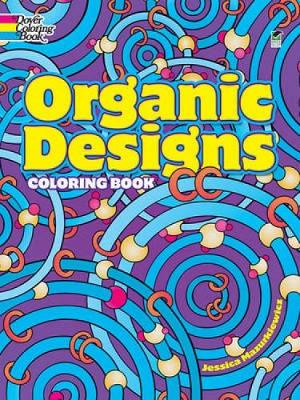 Organic Designs Coloring Book by Jessica Mazurkiewicz