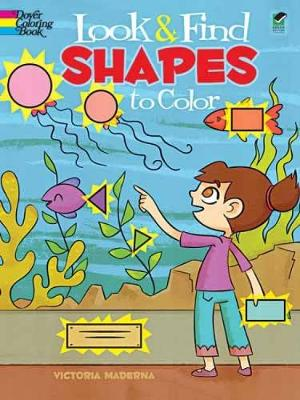 Look & Find Shapes to Color by Victoria Maderna
