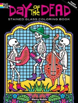 Day of the Dead Stained Glass Coloring Book by Marty Noble