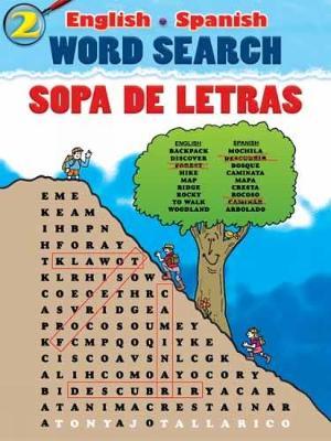 English-Spanish Word Search Sopa de Letras #1 by Tony Tallarico
