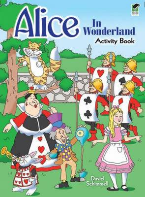 Alice in Wonderland Activity Book by David Schimmell