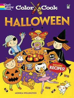 Color & Cook Halloween by Monica Wellington