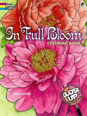 In Full Bloom by Ruth Soffer