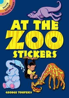 At the Zoo Stickers by George Toufexis