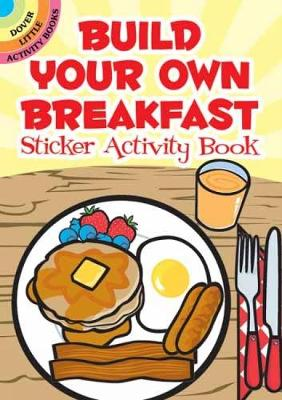 Build Your Own Breakfast Sticker Activity Book by Susan Shaw-Russell