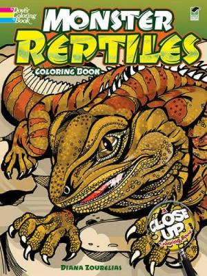 Monster Reptiles Coloring Book A Close-Up Coloring Book by Diana Zourelias