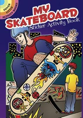 My Skateboard Sticker Activity Book by Jeremy Elder