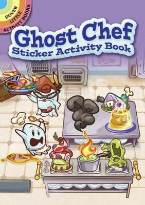 Ghost Chef Sticker Activity Book by Stephanie Laberis, Whitney Hills