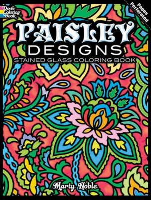 Paisley Designs Stained Glass Coloring Book by Marty Noble