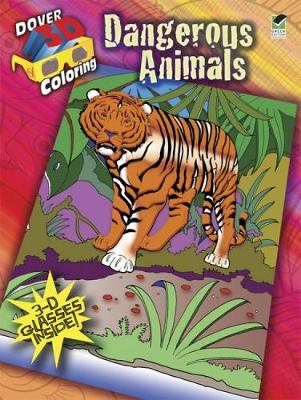 3-D Coloring Book Dangerous Animals by Jan Sovak