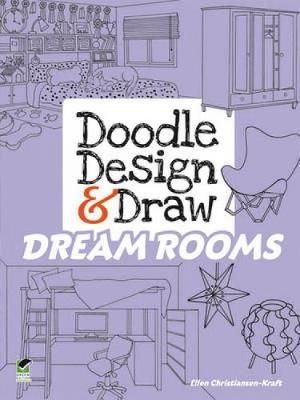 Doodle Design & Draw Dream Rooms by Ellen Christiansen Kraft