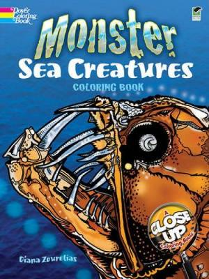 Monster Sea Creatures Coloring Book by Diana Zourelias