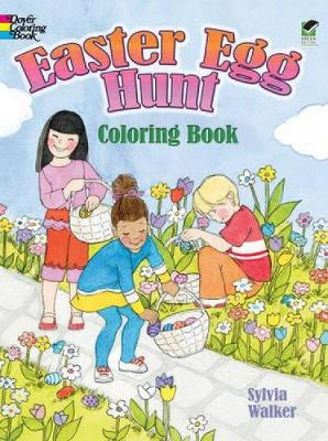 Easter Egg Hunt Coloring Book by Sylvia Walker