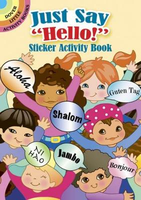 Just Say Hello! Sticker Activity Book by Robbie Stillerman