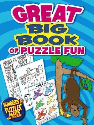 Great Big Book of Puzzle Fun by Dover