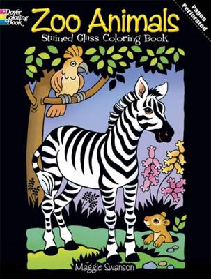 Zoo Animals Stained Glass Coloring Book by Maggie Swanson