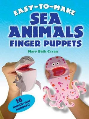 Easy to Make Sea Animals Finger Puppets by Mary Beth Cryan