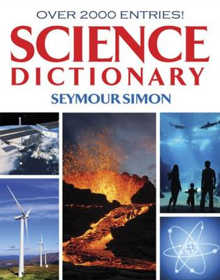Science Dictionary by Seymour Simon