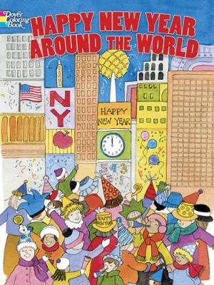 Happy New Year Around the World by Sylvia Walker