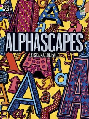 Alphascapes Colouring Book by Jessica Mazurkiewicz