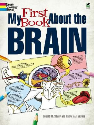 My First Book About the Brain by Patricia J. Wynne