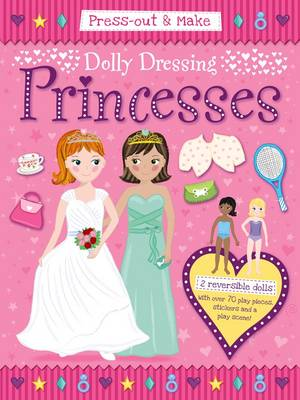 Press-Out & Make Dolly Dressing -- Princesses by Duck Egg Blue