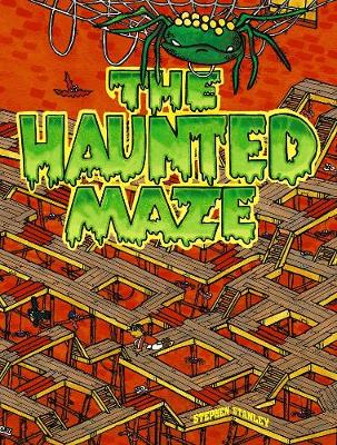 The Haunted Maze by Stephen Stanley