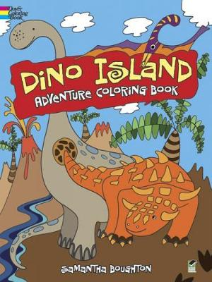 Dino Island Adventure Coloring Book by Samantha Boughton