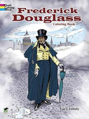 Frederick Douglass Coloring Book by Gary S. Zaboly