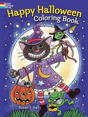 Happy Halloween Coloring Book by Susan Hall