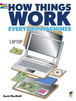 How Things Work - Everyday Machines Coloring Book by Scott MacNeill