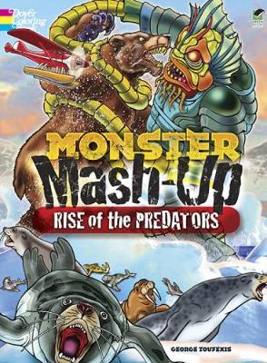 MONSTER MASH-UP--Rise of the Predators by George Toufexis
