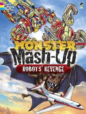 MONSTER MASH-UP--Robots' Revenge by George Toufexis