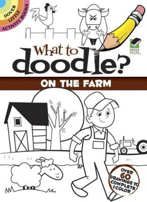 What to Doodle? On the Farm by Rob McClurkan