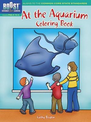 BOOST at the Aquarium Coloring Book by Cathy Beylon