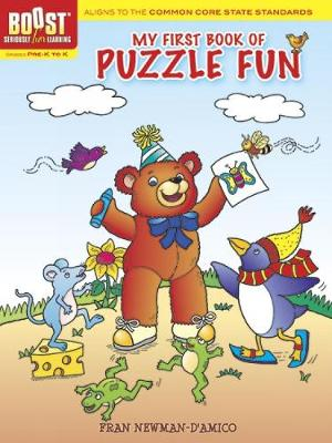 BOOST My First Book of Puzzle Fun by Fran Newman-D'Amico