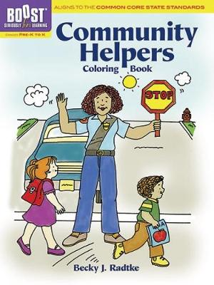 BOOST Community Helpers Coloring Book by Becky J. Radtke