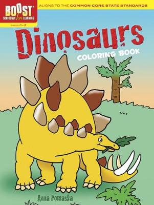 BOOST Dinosaurs Coloring Book by Anna Pomaska