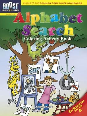 BOOST Alphabet Search Coloring Activity Book by Larry Daste
