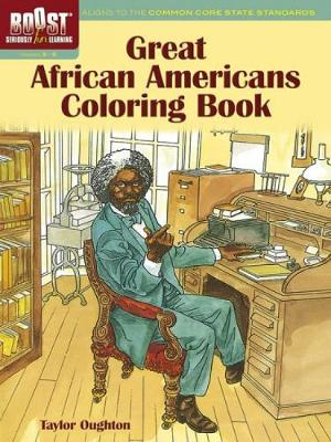 BOOST Great African Americans Coloring Book by Taylor Oughton