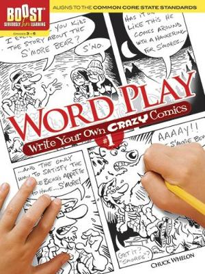 BOOST Word Play Write Your Own Crazy Comics #1 by Chuck Whelon