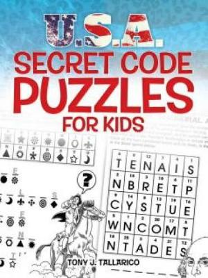 U.S.A. Secret Code Puzzles for Kids by Tony Tallarico