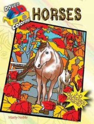 3-D Coloring Book--Horses by Marty Noble