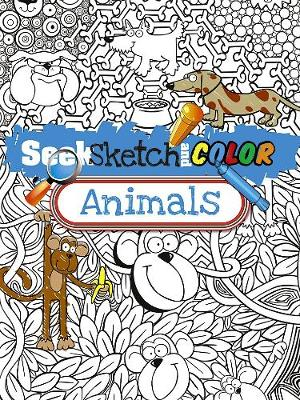 Seek, Sketch and Color -- Animals by Susan Shaw-Russell