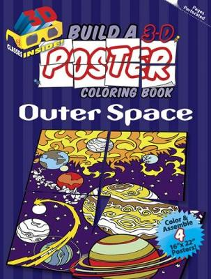 Build a 3-D Poster Coloring Book - Outer Space by Arkady Roytman